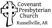 Covenant Presbyterian Church (PCA), Russellville, Arkansas